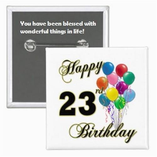 happy 23rd birthday quotes