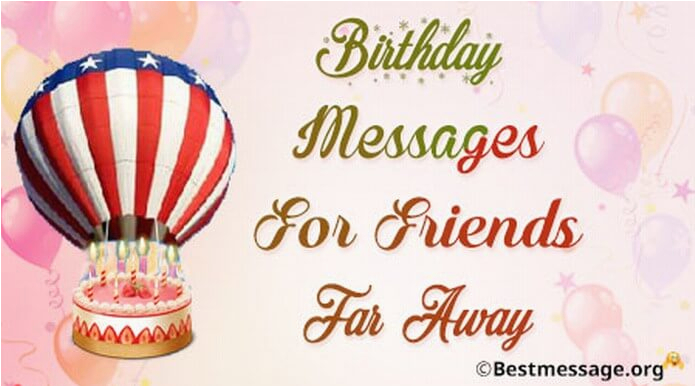 cute birthday messages for friends far away