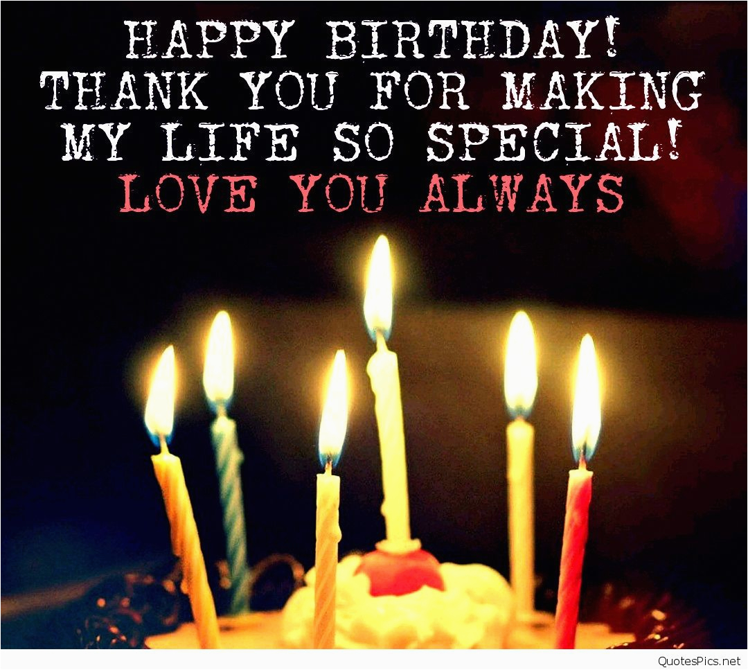 happy birthday quotes for a loved one happy birthday love