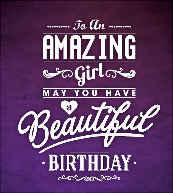 to an amazing girl happy birthday