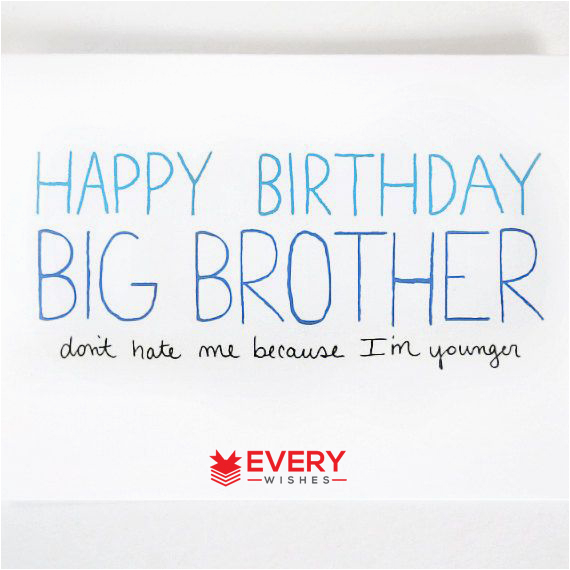 Best Of Funny Quotes About Big Brothers On Familyandlifeinlvcom
