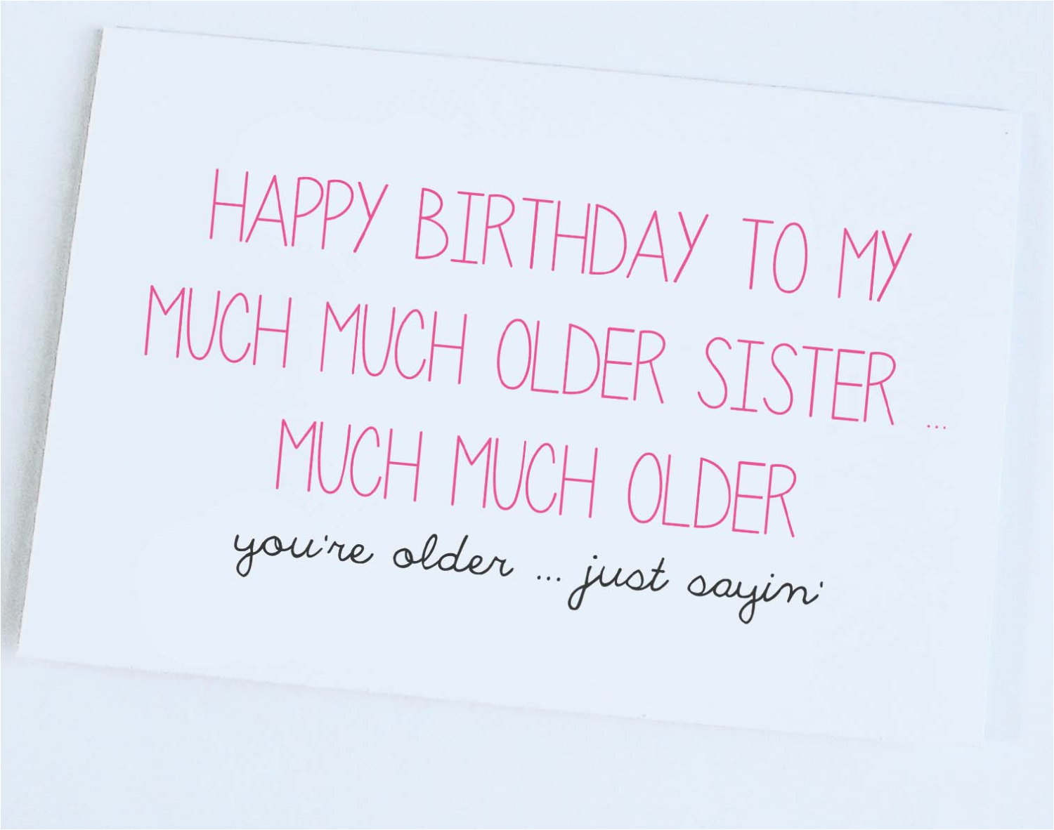 happy birthday from big brother funny sister quotes