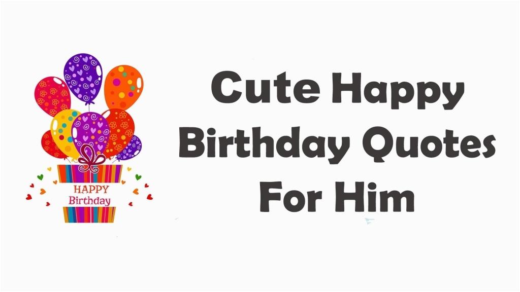 happy birthday quotes for him