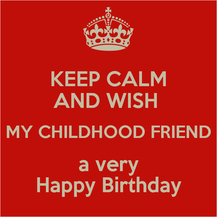 happy birthday to childhood friend quotes