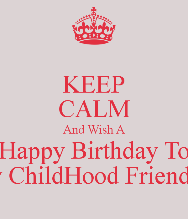 Happy Birthday Quotes for Childhood Friends Happy Birthday to Childhood Friend Quotes Quotesgram