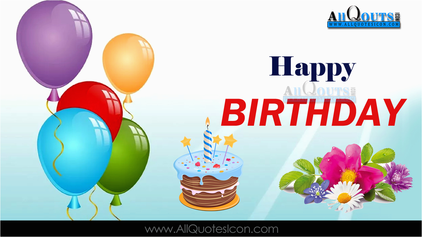 english happy birthday english quotes whatsapp images facebook pictures wallpapers photos greetings thought sayings free 27