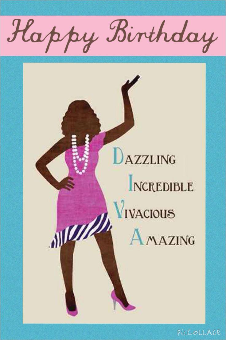 Happy Birthday Quotes for Ladies Happybirthday Diva We Do events Pinterest