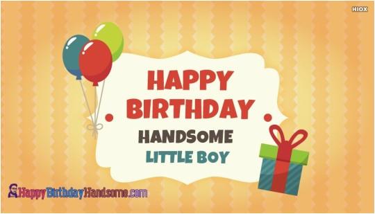 Happy Birthday Quotes for Little Boys Birthday Wishes for Boys Happy Birthday Quotes Messages