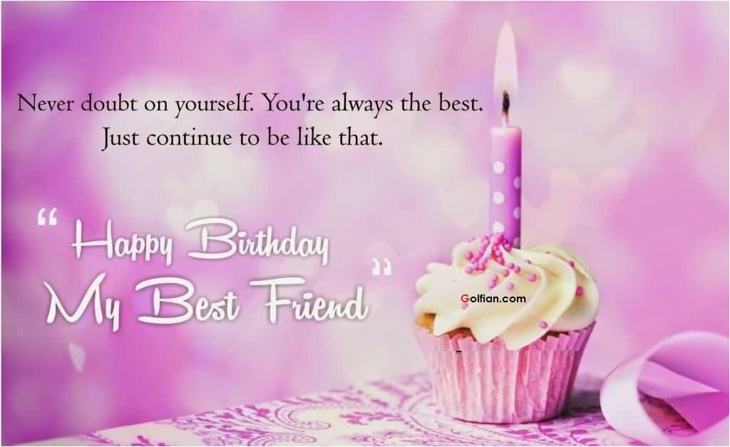 75 beautiful birthday wishes images for best friend birthday greetings