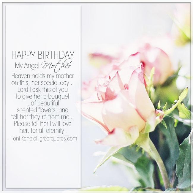 happy birthday my angel mother heaven holds my mother happy birthday wishes in loving memory mom