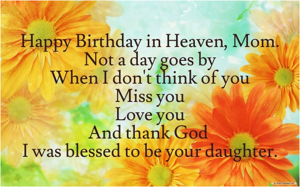 happy birthday quotes for my mom in heaven