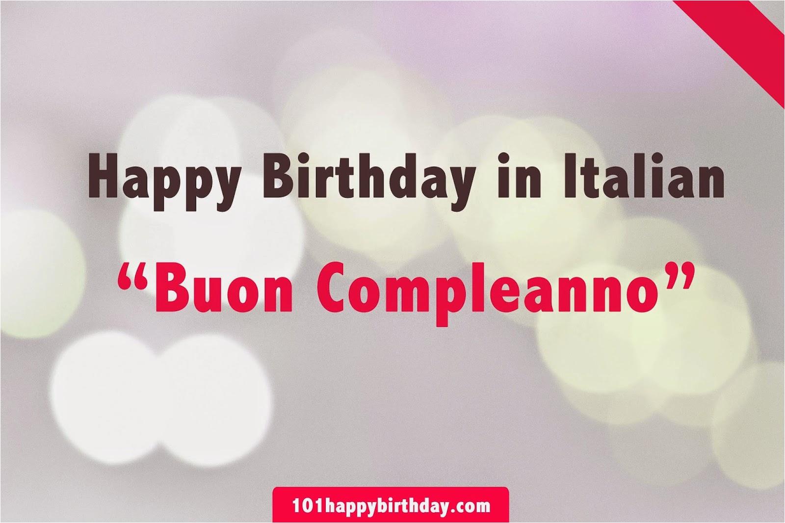 Happy Birthday Quotes In Italian Birthday Quotes Italian Quotesgram