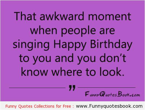 Happy Birthday Quotes To A Friend Funny Birthdaybuzz