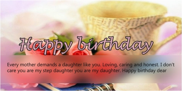 amazing happy birthday wishes for step daughter birthday messages quotes greeting cards