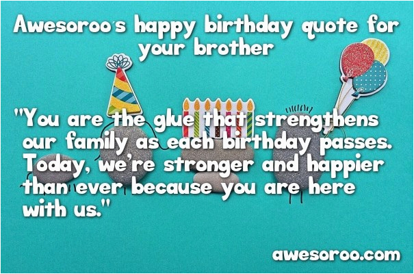 180 best happy birthday brother quotes and wishes