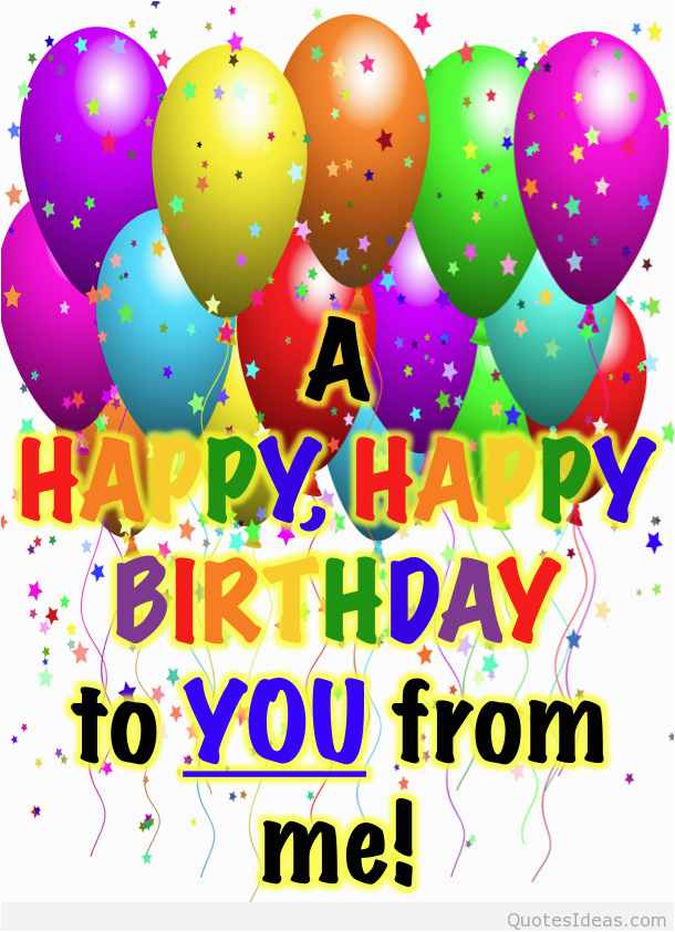 happy birthday pictures wishes quotes and sayings