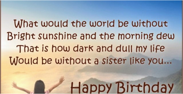 birthday wishes sister happy birthday sister messages quotes picture