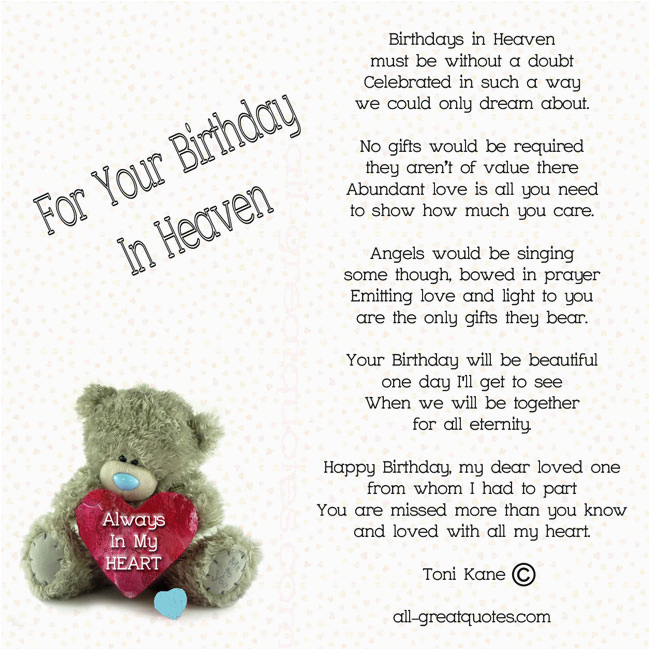 Happy Birthday To Loved Ones In Heaven Quotes Celebrating Birthday