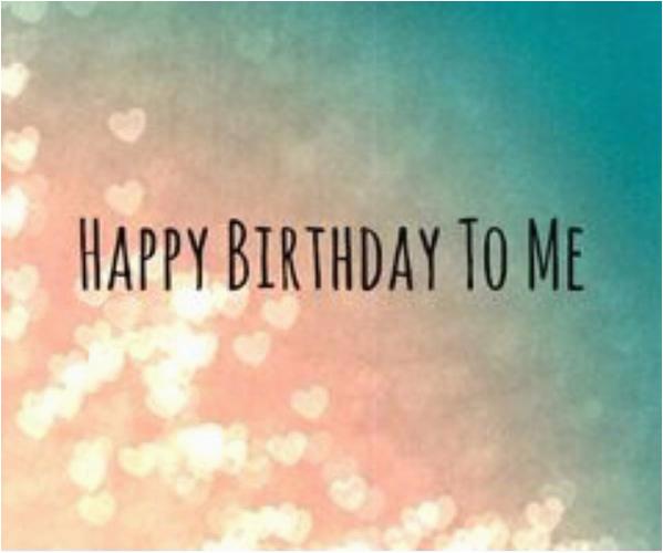 happy birthday to me image quote
