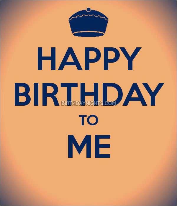 its my birthday status for whatsapp happy birthday to me