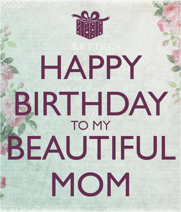 happy 20birthday 20to 20my 20beautiful 20mom 20quotes