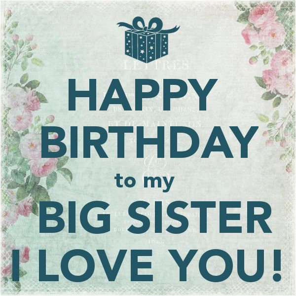 Happy Birthday to My Big Sister Funny Quotes Happy Birthday to My Big Sister I Love You Pictures
