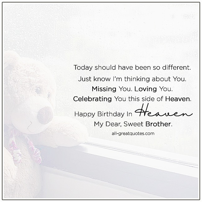 brother birthday in heaven thinking about you