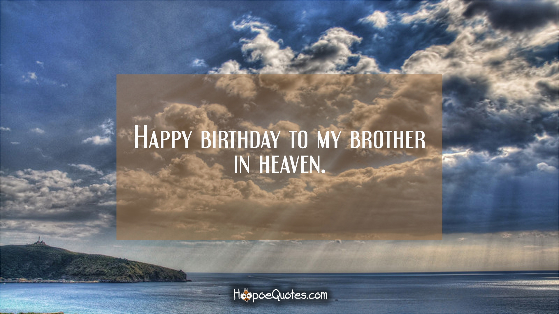 36227 happy birthday to my brother in heaven