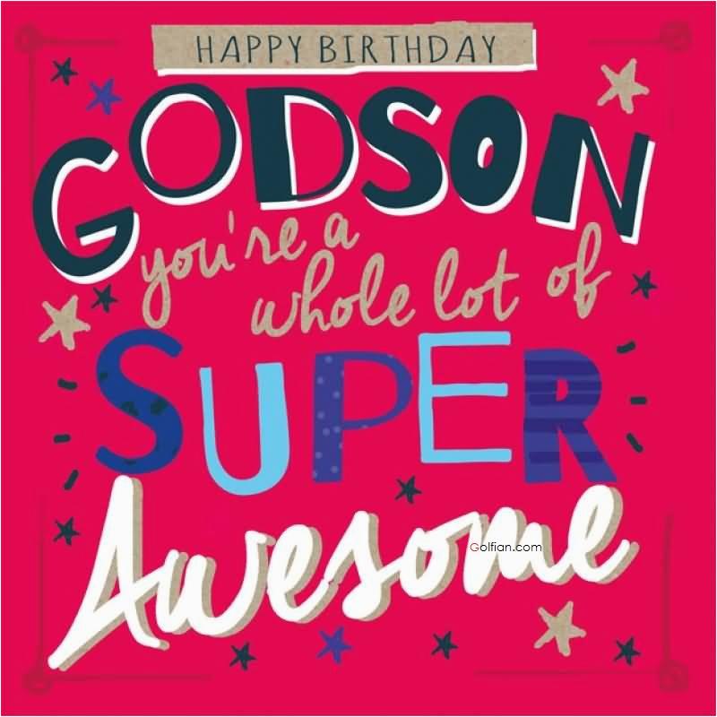 60 beautiful birthday wishes for godson best birthday image greetings