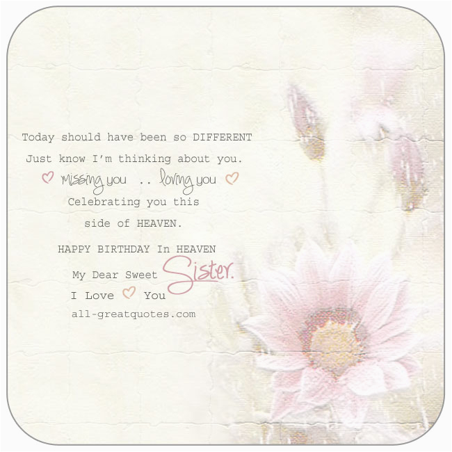 Happy Birthday To My Sister In Heaven Quotes Free Cards For