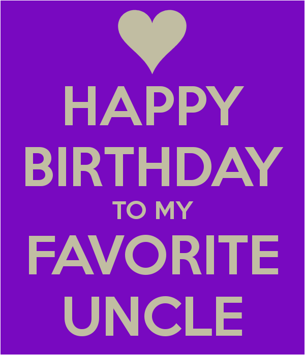happy birthday to my favorite uncle