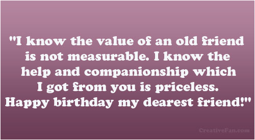 Happy Birthday to Old Friend Quotes Happy Birthday Old Friend Quotes Quotesgram