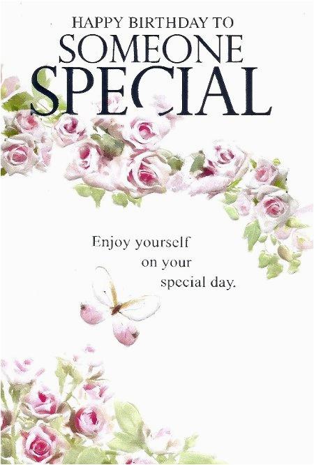 Happy Birthday to someone Special Quotes Happy Birthday to someone Special Quotes Quotesgram