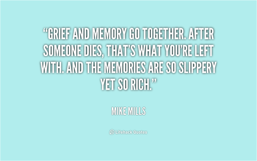memory quotes about someone who died