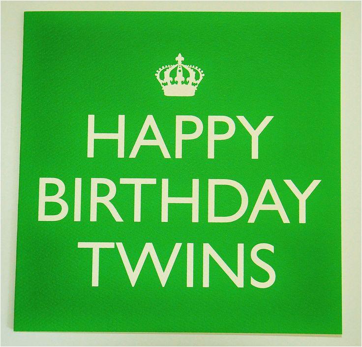 happy birthday twins quotes uett7gsfhgdcsh5ajrggwzj3zhdih 7ctjrgnuu1z3rg