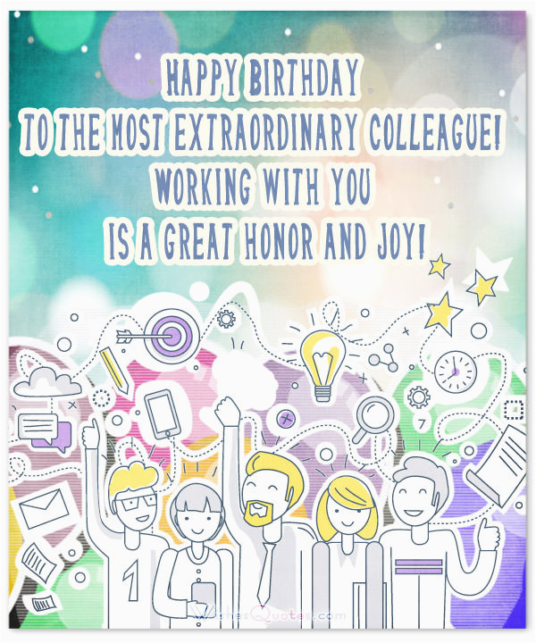 Happy Birthday Wishes Quotes for Colleague 33 Heartfelt Birthday Wishes for Colleagues