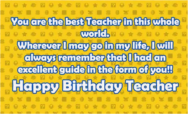 happy birthday teacher wishes quotes messages