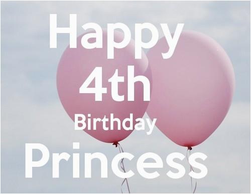 happy 4th birthday princess quotes