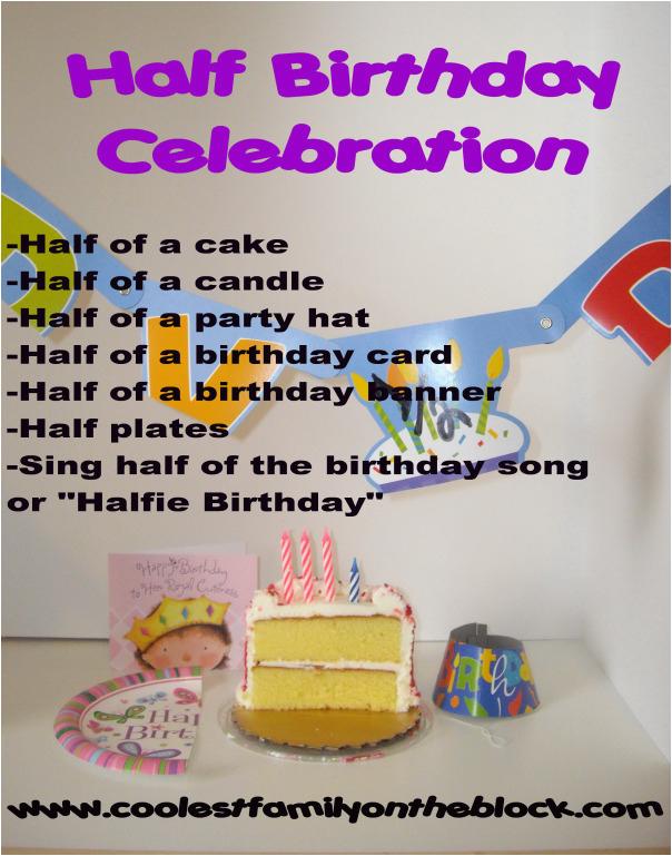 half birthday celebrations