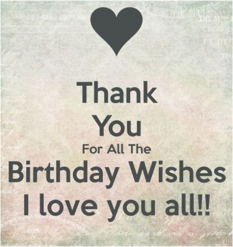 Thank U for Wishing Me Happy Birthday Quotes Thanking You for Birthday Messages