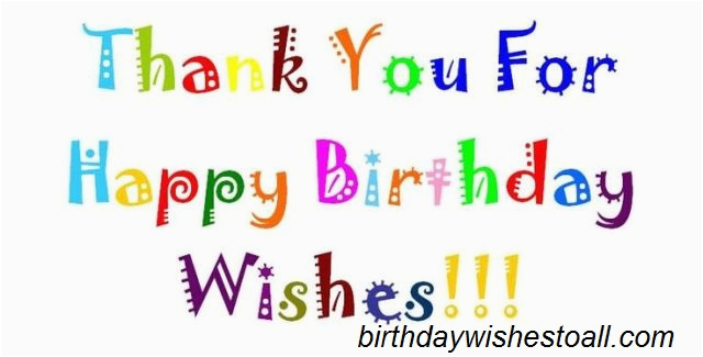 birthday wishes reply birthday thank you quotes notes birthday wishes thanks