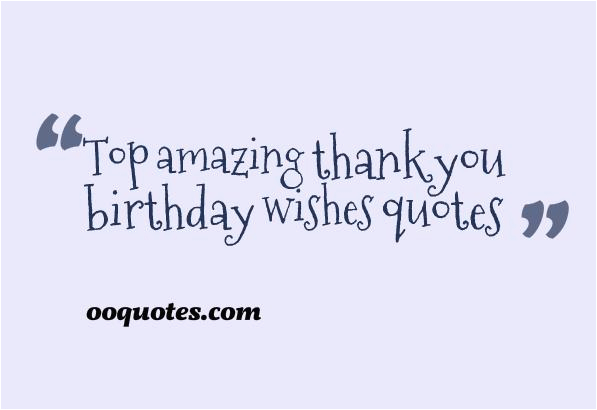 happy birthday thank you quotes
