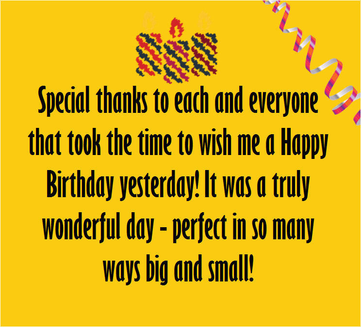 Thank You For Wishing Me A Happy Birthday Quotes Say Wishes