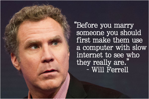 Will Ferrell Happy Birthday Quotes 14 Celebrities Get Real and Really Funny About the