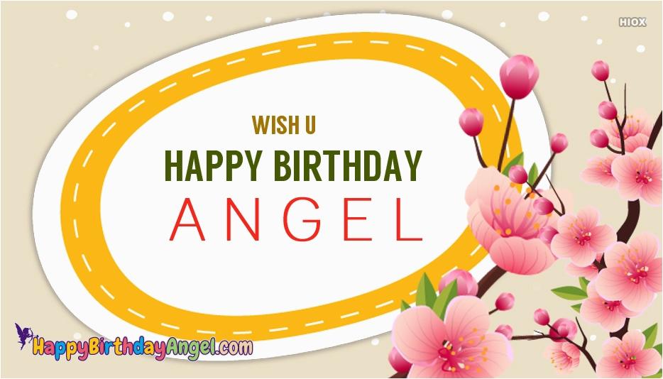 wish u happy birthday angel