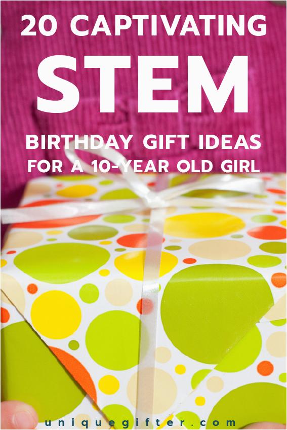 20 stem birthday gift ideas 10 year old girl