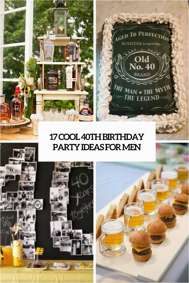 40th birthday men party ideas