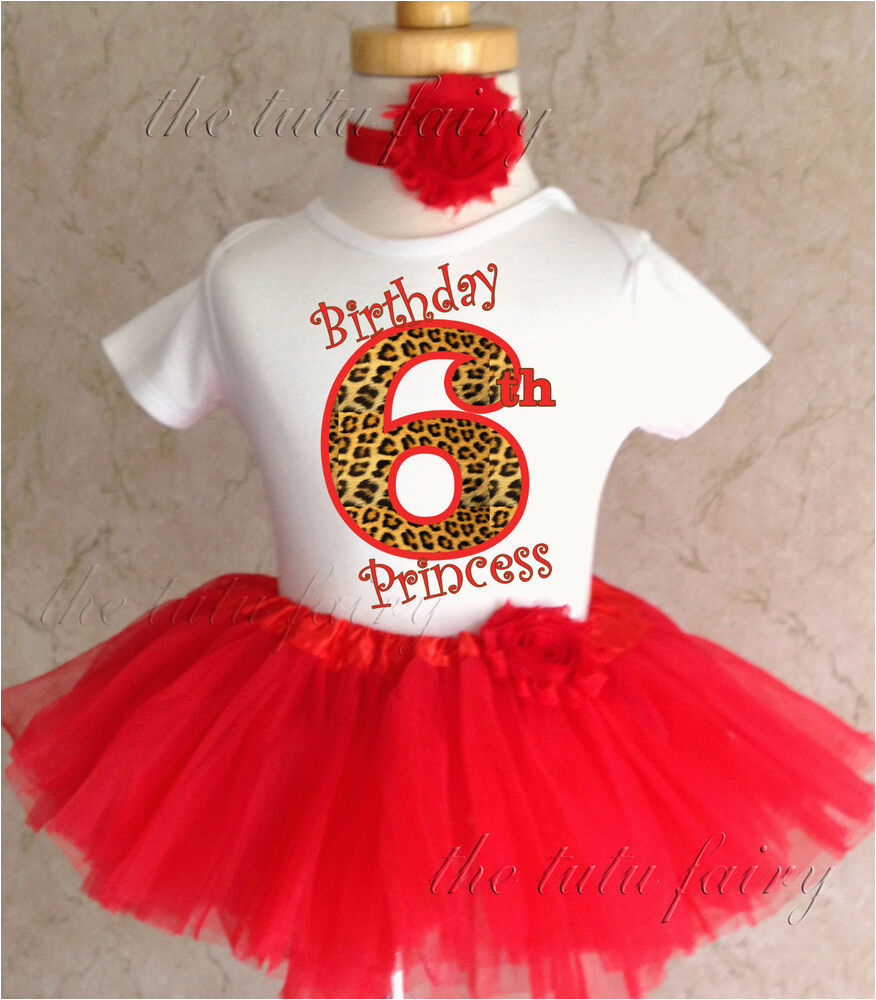 6th Birthday Girl Outfits Cheetah Print Red Princess Age 6 6th Sixth Girl Birthday