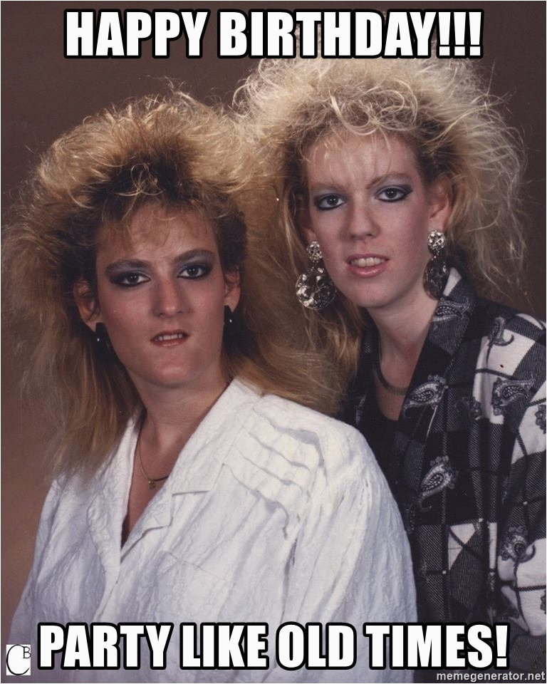 80s big hair happy birthday party like old times