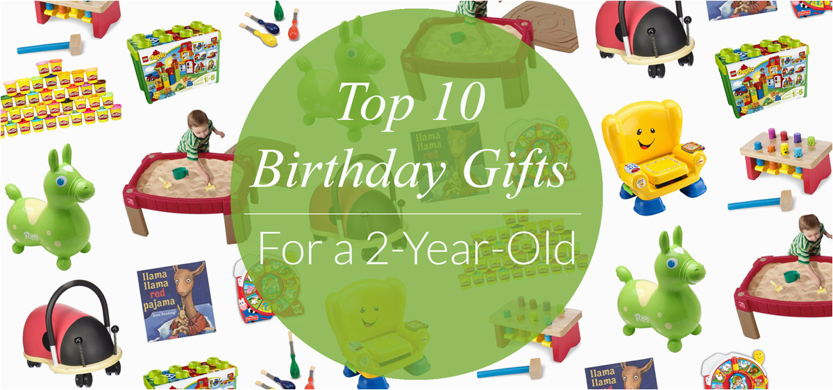 top 10 birthday gifts 2 year olds